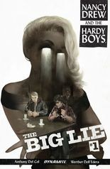 """Nancy Drew and the Hardy Boys: The Big Lie"" #1"