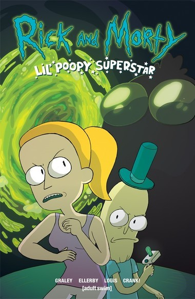 """""""Rick and Morty: Lil' Poopy Superstar"""" cover. Illustrated by Sarah Graley with Mildred Louis"""