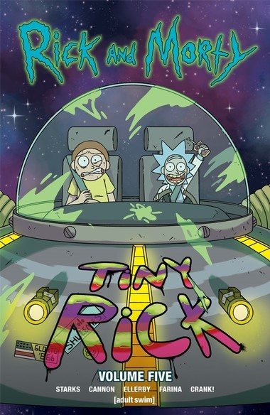 """""""Rick and Morty"""" Volume 5. Cover illustrated by CJ Cannon with Katy Farina."""
