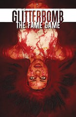 """Glitterbomb: The Fame Game"" #1, cover"