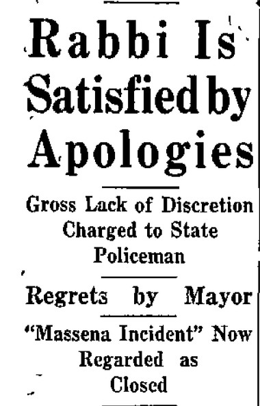 "Rabbi Brennglass accepted the apologies of Mayor Hawes and the state trooper ending the ""Massena Incident."""