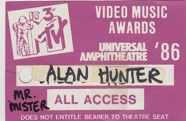 Alan Hunter's all-access pass to the third annual MTV Video Music Awards in 1986. Note that it doesn't guarantee a seat at the event, despite his status as a VJ. (Photo courtesy of Alan Hunter)