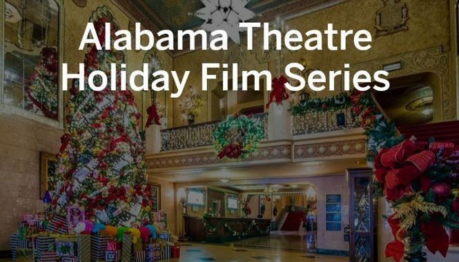 san francisco 3d6c8 fd52a 12 Days of Christmas Movies at the Alabama Theatre