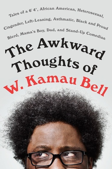 """Comedian and part-time Alabamian, W. Kamau Bell's book, """"The Awkward Thoughts of W. Kamau Bell"""" hits bookstores on May 2, 2017."""
