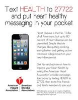 "Joining the American Heart Association's mobile campaign is easy! Just text ""health"" to 27722."