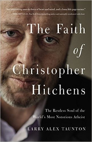 Taunton's book, 'The Faith of Christopher Hitchens,' was released on April 12, 2016.