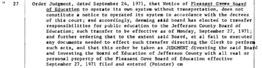 U.S. District Court Judge Sam Pointer's 1971 order merging the Pleasant Grove school system with the Jefferson County system for their failure to begin busing.