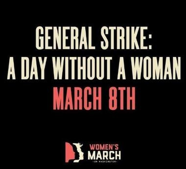A Day Without a Woman is planned for tomorrow (March 8) to raise awareness of equal rights for women.