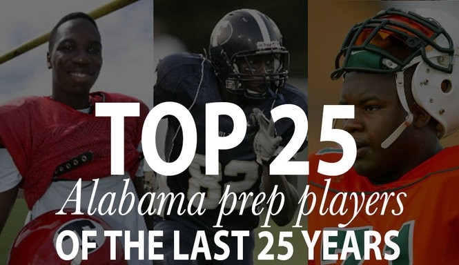 c713266e543a Who s No. 1  See Bama s best 25 HS players of the last 25 years - al.com