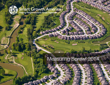 The cover of the recent Smart Growth America report on sprawl, which gave low marks to Cleveland and Northeast Ohio.