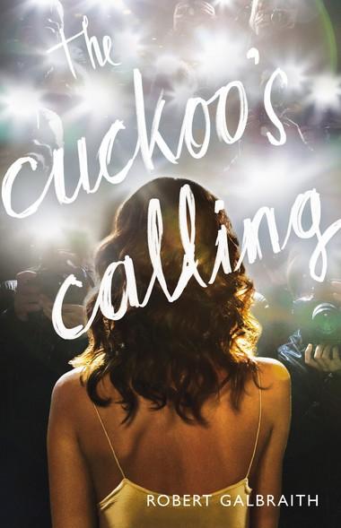 MYSTERYThe Cuckoo's CallingBy Robert Galbraith (aka JK Rowling)Mulholland Books, 464 pp., $25.99
