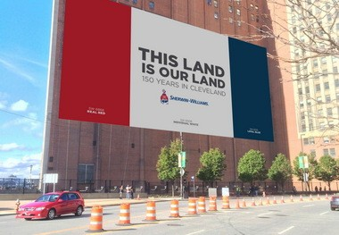 "Sherwin-Williams' red, white, and blue proclamation that ""This Land is Our Land"" will both welcome the Republican National Convention next month and mark the paint company's 150th birthday in Cleveland."