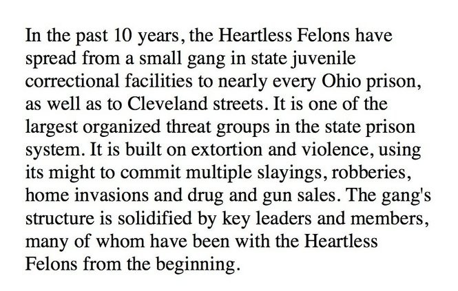 The Heartless Felons: Its leaders, rules and a prayer