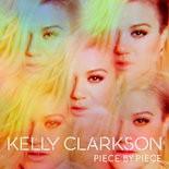 """Kelly Clarkson - """"Piece by Piece"""""""