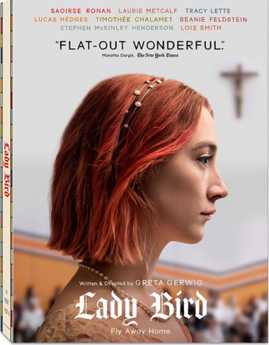"""DVD review of """"Lady Bird"""" directed by Greta Gerwig."""
