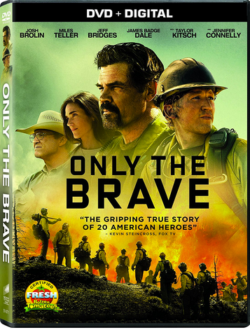 "DVD review of ""Only the Brave"" starring Josh Brolin and Jennifer Connelly."