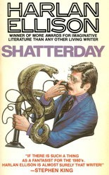 "Harlan Ellison depicted on the cover of a collection his short stories, ""Shatterday."""