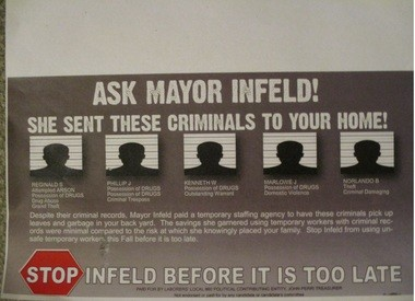 This mailing prompted Mayor Susan Infeld to state that she was the victim of a 'campaign smear.'
