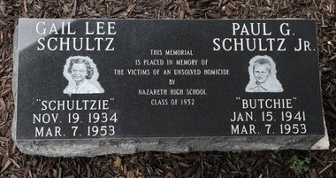 A marker was placed in 2011 on the grounds of Nazareth Area High School to memorialize Gail Lee Schultz and her brother, Paul G. Schultz Jr., who were murdered in 1953.