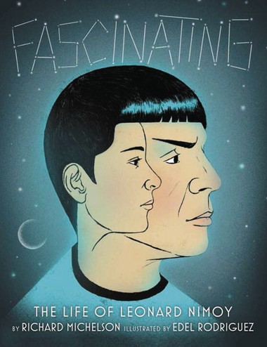 "Cover art for ""Fascinating"" The Life of Leonard Nimoy."""