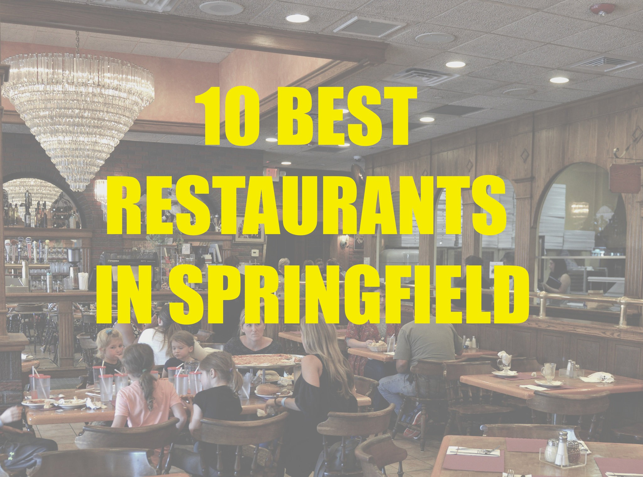 10 Best Springfield Restaurants In 2017 Masslive Com