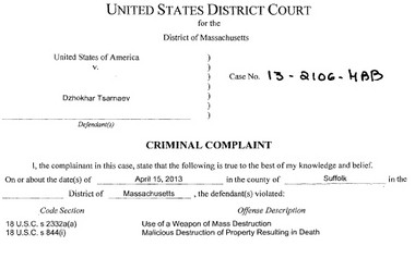 Boston Marathon bombing criminal complaint: United States vs