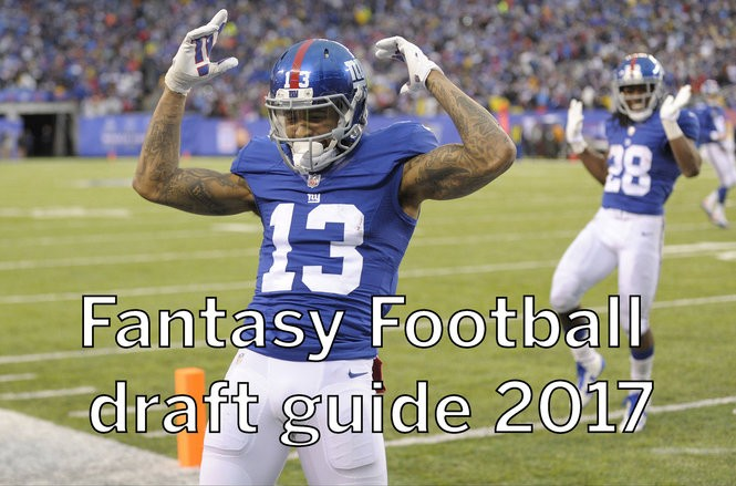 Fantasy football draft guide 2017: Studs, sleepers and how to find