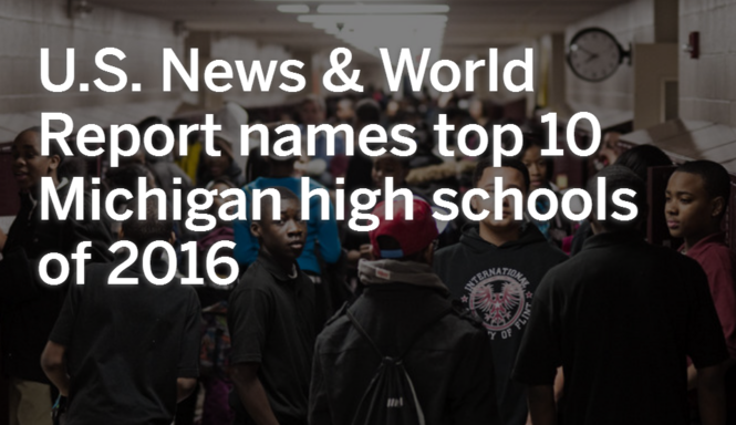 Here Are The Top 10 Michigan High Schools Of 2016 According To U S News And World Report Mlive Com
