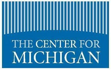 """The Center for Michigan is a """"think-and-do"""" tank with the objective to """"make Michigan a better place by encouraging greater understanding and involvement in policy issues among the state's citizens and making sure their voices are regularly heard."""""""