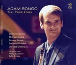 """The cover of Adam Rongo's CD """"Tell Your Story."""""""