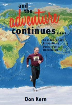 """and the adventure continues....,"" the new book by Guinness World Record holder Don Kern, is expected to hit shelves in mid-July."