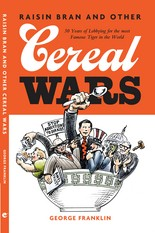 """""""Cereal Wars,"""" by George Franklin"""