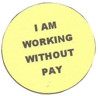 """An official for the union representing part-time instructors at Kalamazoo Valley Community College created """"I Am Working Without Pay"""" buttons for members, who will receive their first paycheck of the year Feb. 1. Pay day for the rest of faculty and staff was Jan. 15."""