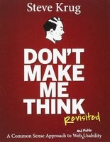 """Steve Krug's book, """"Don't Make Me Think,"""" encourages designers to create websites and apps that don't confound people."""
