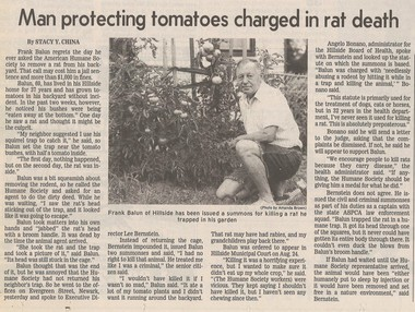 In 1994, after he killed a rat in his backyard, Hillside veteran Frank Balun became a kind of celebrity. A municipal prosecutor even suggested that for a few weeks, his story had overshadowed that of O.J. Simpson.