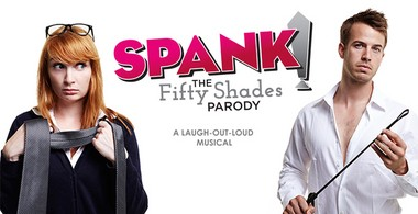 Spank! The Fifty Shades parody musical touches down at the New Jersey Performing Arts Center with four showings this weekend.