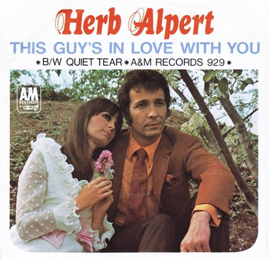 """Though not a singer per se, Herb Alpert crooned the Bacharach hit """"This Guy's in Love With You."""""""