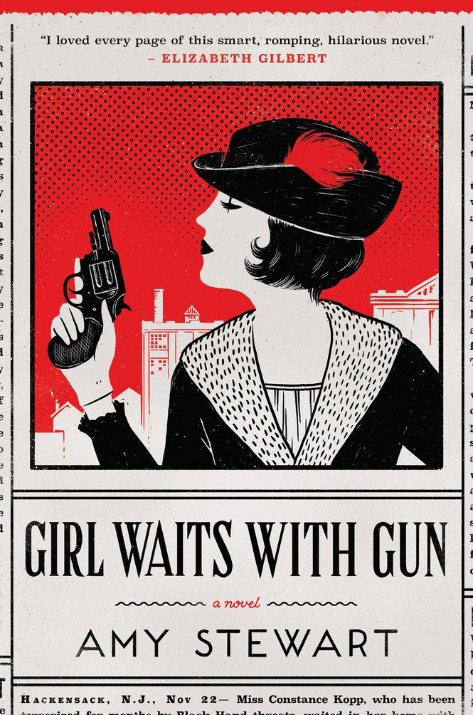 Amy Stewart's historical novel brings readers into Bergen and Passaic counties of 100 years ago, when a tough woman took the law into her own hands.