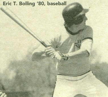 Eric Bolling was a baseball standout at Chicago's Loyola Academy and went on to play minor league for the Pittsburgh Pirates before an injury ended his career.