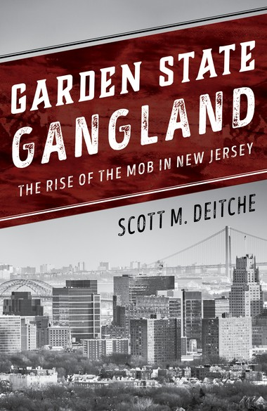 "Tracing the mob's New Jersey roots and how it's now a shadow of itself, Deitche writes: ""as with any power vacuum, when there is one in the underworld, there are always groups quick to move in."""