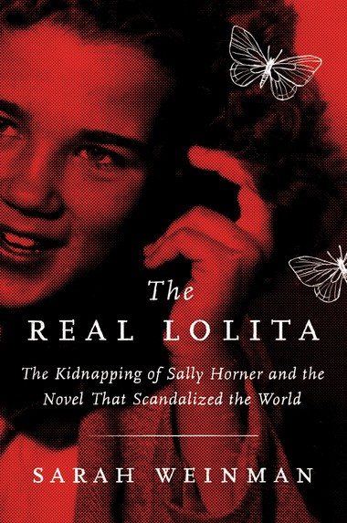 "Most people think they know the ""Lolita"" story because of the novel and the film, but the real story is far darker."