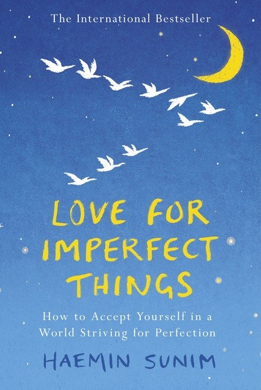 The top bestseller in Korea last year, Haemin Sunim's book is a treasure as it offers guidance on how to be compassionate with yourself and others.