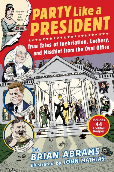 If you've wondered which president preferred booze (some drank it for breakfast), who was no stranger to cocaine and who enjoyed pot, this book is for you.