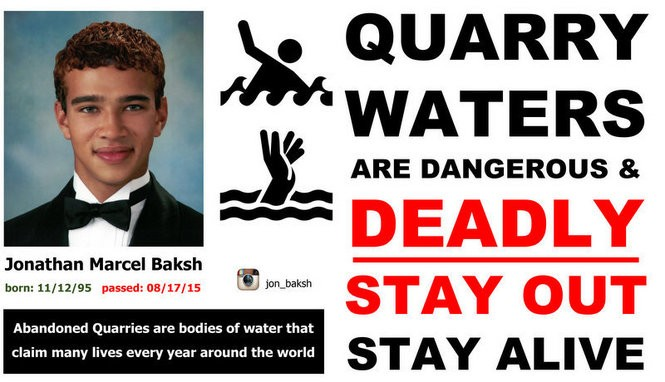 Jonathan M. Baksh, 19, of Edison, drowned while swimming at a quarry in Pennsylvania in August 2015. His mother, Sally Yabra, posted these signs around the quarry warning other swimmers of the dangers of swimming in the abandoned mining pit. (Photo provided by Sally Yabra)
