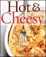 """""""Hot & Cheesy"""" by Clifford A. Wright"""