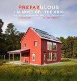 """Prefabulous: Almost off the Grid"" by Sheri Koones"