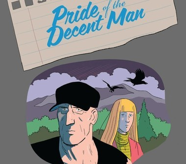 """When it comes to graphic novels, """"Pride of the Decent Man'' can't be beat."""