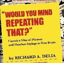 Berkeley Heights resident, Richard Delia, publishes book of popular phrases. (courtesy photo)