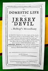 """""""The Domestic Life of the Jersey Devil."""""""