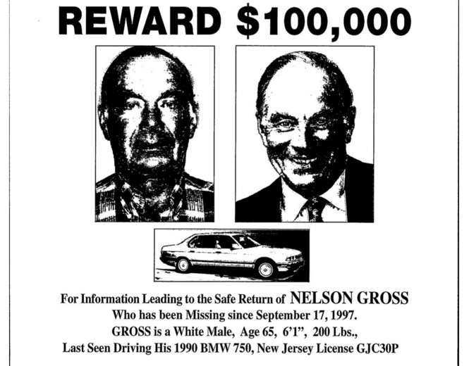 A missing poster for Nelson Gross offering a reward posted shortly after his disappearance.